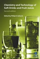 Chemistry and Technology of Soft Drinks and Fruit Juices PDF