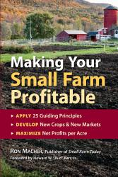 Making Your Small Farm Profitable Book PDF