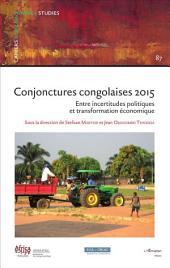 Conjonctures congolaises 2015: Entre incertitudes politiques et transformation économique