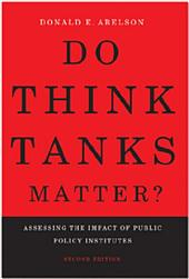 Do Think Tanks Matter?, Second Edition: Assessing the Impact of Public Policy Institutes, Edition 2