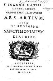 F. J. Munteli ... Ars Artium sive de regimine sanctimonialium diatribe