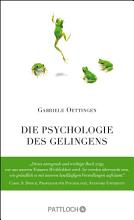 Die Psychologie des Gelingens PDF