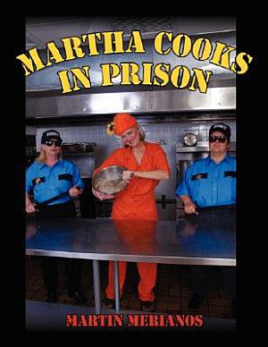 Martha Cooks in Prison