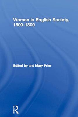 Women in English Society  1500 1800 PDF