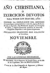 Año christiano o Exercicios devotos para todos los días del año ... fielmente traducido del francés al castellano: Noviembre