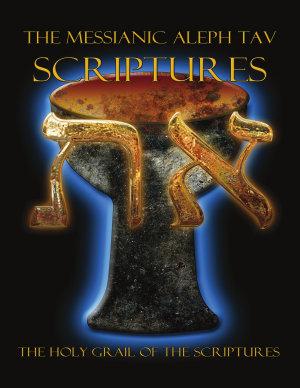The Messianic Aleph Tav Scriptures Modern Hebrew Large Print Edition Study Bible PDF