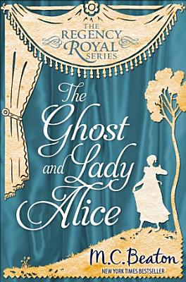 The Ghost and Lady Alice PDF