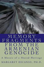 Memory Fragments from the Armenian Genocide