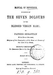 Manual of devotions in honour of the seven dolours of the virgin Mary