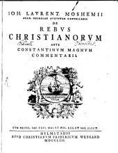 De Rebus Christianorum Ante Constantinum Magnum Commentarii
