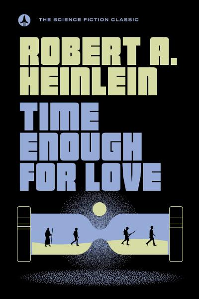 Download Time Enough for Love Book