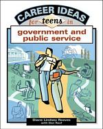 Career Ideas for Teens in Government and Public Service