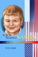 A Boy Named Sasha  An International Adoption Story PDF