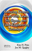 Reducing Process Costs with Lean  Six Sigma  and Value Engineering Techniques PDF