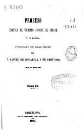 Colección de documentos inéditos del Archivo de la Corona de Aragón: Proceso contra el último conde de Urgel. Tomos 35 y 36, Volum 36
