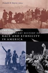 The Columbia Documentary History Of Race And Ethnicity In America Book PDF