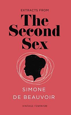 The Second Sex  Vintage Feminism Short Edition