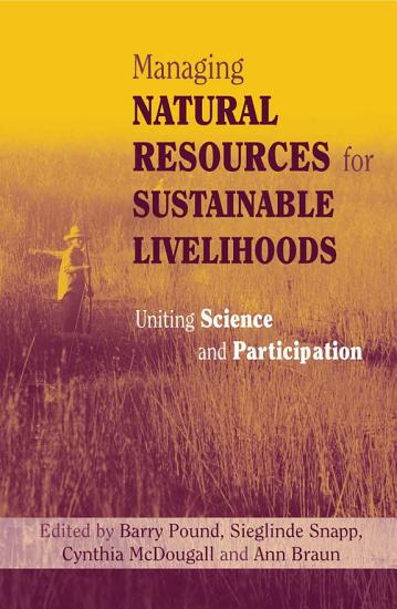 Managing Natural Resources for Sustainable Livelihoods PDF