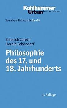 Philosophie des 17  und 18  Jahrhunderts PDF