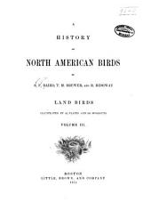 A History of North American Birds: Volume 3