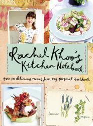 Rachel Khoo S Kitchen Notebook Book PDF