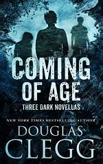 Coming of Age: Three Dark Novellas