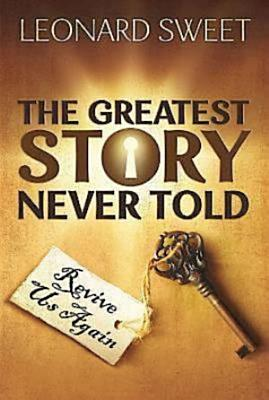 The Greatest Story Never Told PDF