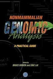 Nonmammalian Genomic Analysis: A Practical Guide