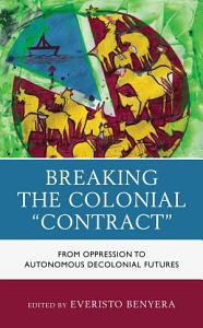 Breaking the Colonial Contract PDF