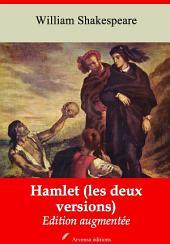 Hamlet (les deux versions): Nouvelle édition augmentée