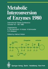 Metabolic Interconversion of Enzymes 1980: International Titisee Conference October 1st – 5th, 1980