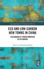 Eco and Low-Carbon New Towns in China
