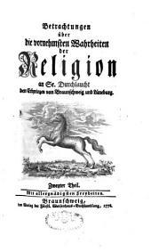 Betrachtungen über die vornehmsten Wahrheiten der Religion: Band 2