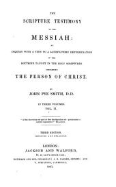 The Scripture Testimony to the Messiah: Volume 2