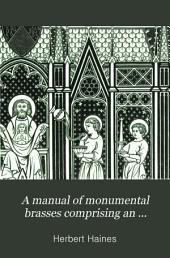 A manual of monumental brasses: Part 2