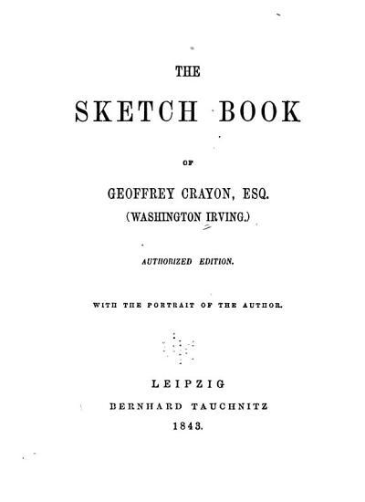 The Sketch Book of Geoffrey Crayon  Esq   Wasington Irving  PDF