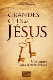 Les grandes clés de Jésus: Une sagesse dans certains versets