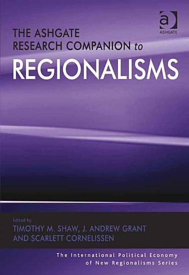 The Ashgate Research Companion to Regionalisms PDF
