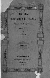 El Templario y la Villana, crónica del siglo XIV