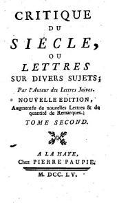 Critique du siécle, ou Lettres sur divers sujets: Volume2