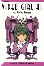 Video Girl Ai, Vol. 9: Cut Scenes