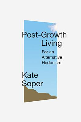 Post Growth Living