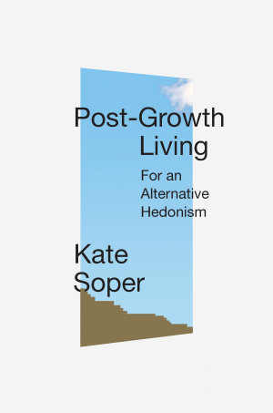Post-Growth Living