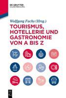 Tourismus  Hotellerie und Gastronomie von A bis Z PDF