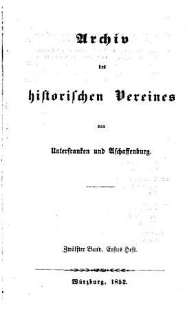 Archiv des Historischen Vereins von Unterfranken und Aschaffenburg PDF