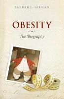 Obesity  The Biography PDF