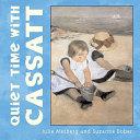 Quiet Time with Cassatt