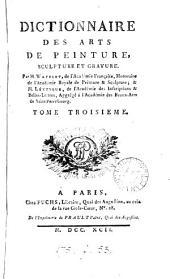 Dictionnaire des arts de peinture, sculpture et gravure. Par m. Watelet & m. [P.C.] Lévesque: Volume3