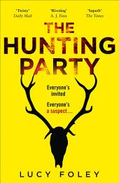 The Hunting Party: Get ready for the most gripping new crime thriller of 2019
