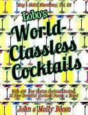 Lobo's World-Classless Cocktails